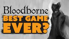 Bloodborne: BEST GAME EVER? - #8