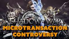 Shadow of War Microtransaction Controversy