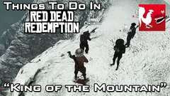Red Dead Redemption - King of the Mountain