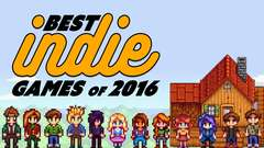 BEST INDIE GAMES from 2016 You Should Play