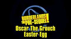 Borderlands The Pre-Sequel - Oscar the Grouch Easter Egg