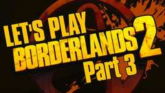 Borderlands 2 (Part 3)