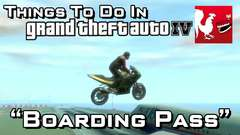 Things to do in: GTA IV - Boarding Pass