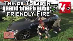 GTA V - Friendly Fire