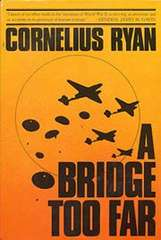 A Bridge Too Far (book)