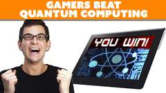 Gamers BETTER Than Quantum Computers