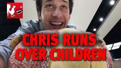 Chris Runs Over Children
