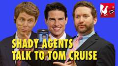 Shady Agents Talk to Tom Cruise