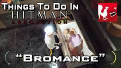 Hitman Absolution - Bromance