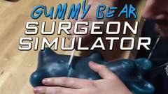 Gummy Bear Surgeon Simulator