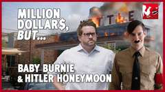 Baby Burnie & Hitler Honeymoon