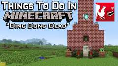 Minecraft - Ding Dong Dead