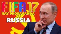 Russian Officials Accuse FIFA 17 Video Game of 'Gay Propaganda'