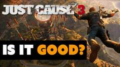 Just Cause 3 - Is It Good?