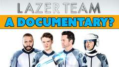 Lazer Team is a Documentary?
