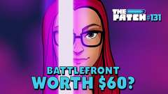 Battlefront: Is It Worth $60? - #131