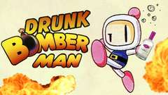GETTIN' BOMBED - Drunk Super Bomberman R Gameplay