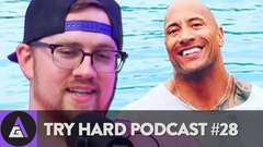 Try Hard Podcast #28 - Bolen's Insecurities