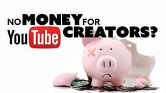Money GONE for YouTube Content Creators?