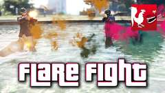 GTA V - Flare Fight