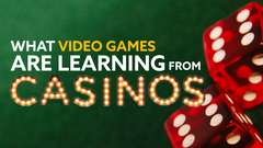 What VIDEO GAMES Are Learning from CASINOS