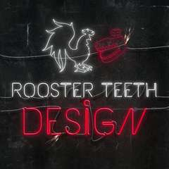 Rooster Teeth Design