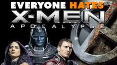 Everyone HATES X-Men Apocalypse