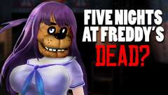 FIVE NIGHTS AT FREDDY'S DEAD? - Dude Soup Podcast #130
