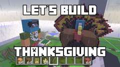 Let's Build in Minecraft -Thanksgiving