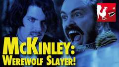 McKinley: Werewolf Slayer!