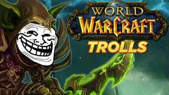 Top 10 World of Warcraft Trolls