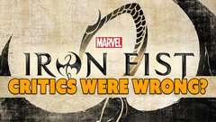 Critics WRONG About Marvel's Iron Fist?