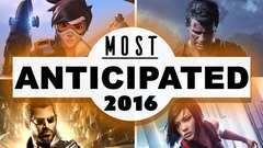 MOST ANTICIPATED GAME of 2016? - #48