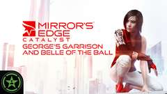 Mirror's Edge Catalyst – George's Garrison and Belle of the Ball Guide