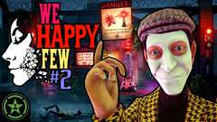 Let's Watch - We Happy Few (Game Preview) - Part 2