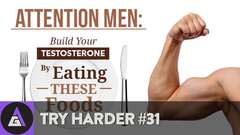 Try Harder #31 - Do You Use Testosterone??