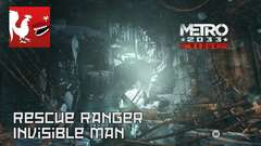 Metro 2033 Redux - Rescue Ranger & Invisible Man Guides
