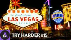 Try Hard Live in Vegas? | Try Harder #15