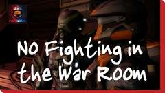 Episode 5: No Fighting in the War Room