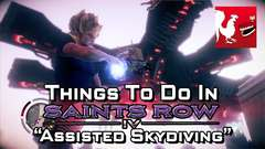 Saint's Row IV - Assisted Skydiving