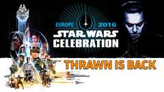 THRAWN IS CANON: Everything You Need from Star Wars Celebration