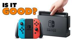 Nintendo Switch: IS IT GOOD?