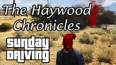 The Haywood Chronicles