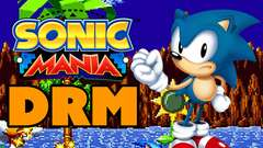 Sonic Mania Fans MAD About DRM