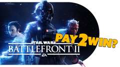 Battlefront 2 a PAY 2 WIN Nightmare?
