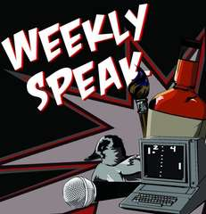 Weekly Speak Podcast