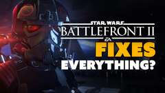 Star Wars Battlefront 2 FIXES EVERYTHING?