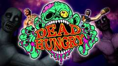 Dead Hungry VR