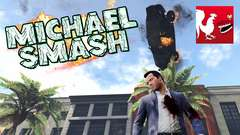 GTA V - Michael Smash