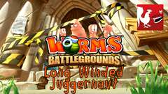 Worms Battleground - Long Winded & Juggernaut Guides
